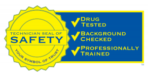 Technician Seal of Safety - Your Symbol of Trust, Drug Tested, Background Checked, Professionally Trained.